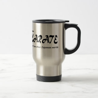 Funny Design I know Karate + other Japanese Words Mugs