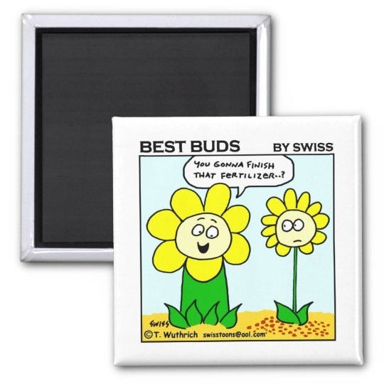 Funny Dieting Flower Best Buds Garden Cartoon Magnet