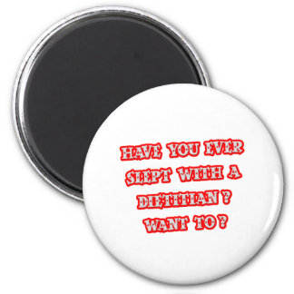 Funny Dietitian Pick-Up Line Refrigerator Magnets
