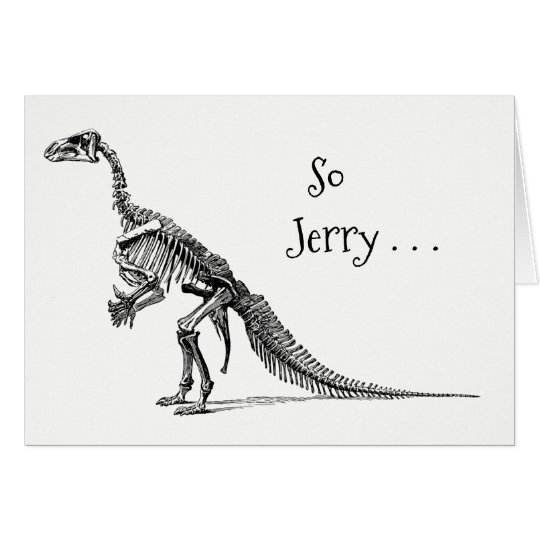 Funny Dinosaur Humour Add a Name Birthday Greeting