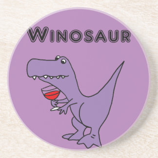 Funny Dinosaur with Wine is a Winosaur Coaster