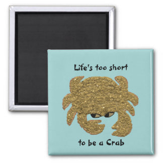 Funny Disgruntled Crab Square Magnet