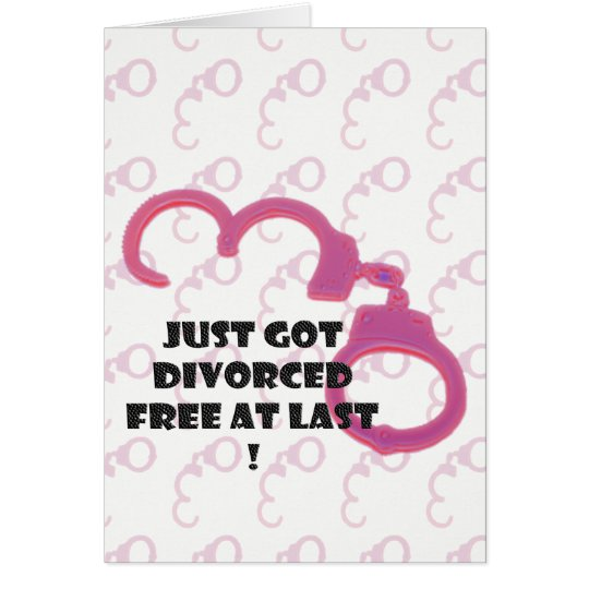 Funny Divorce free at last Card