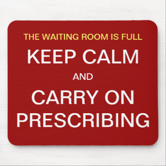 Funny Doctor GP Quote Joke Keep Calm Mouse Mat