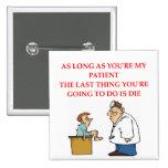 funny doctor joke badge