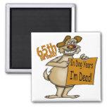 Funny Dog 65th Birthday Gifts Refrigerator Magnet