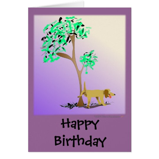 Funny Dog and Tree Edgy Birthday Card