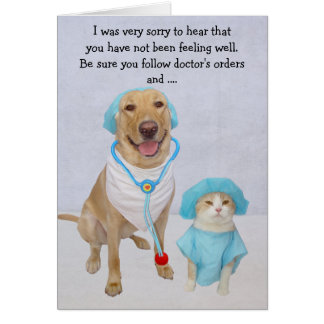 Funny Dog/Lab & Cat Get Well Card