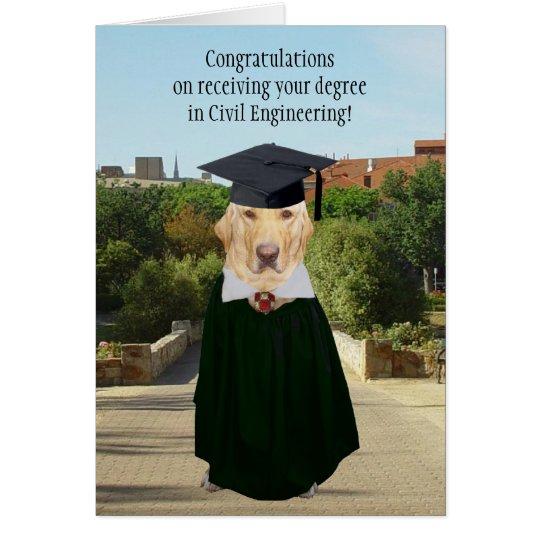 Funny Dog/Lab Graduation Civil Engineer Card