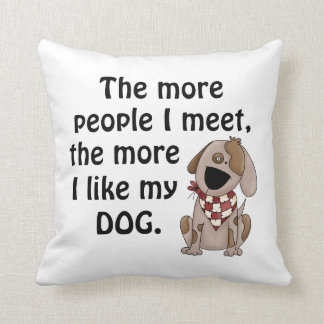 Funny Dog Lover Throw Pillow