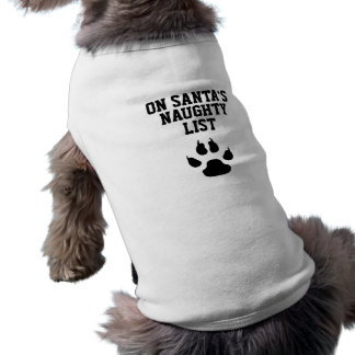 Funny Dog On Santa's Naughty List Sleeveless Dog Shirt