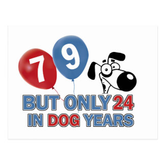 Funny dog years 79 year old designs postcard