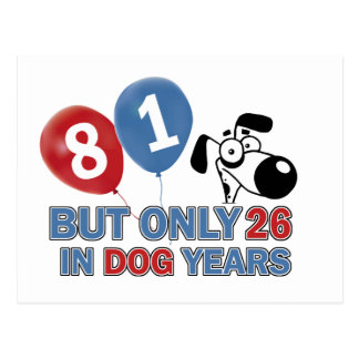 Funny dog years 81 year old designs post card