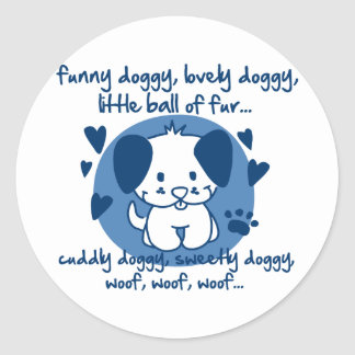funny doggy, lovely doggy, little ball of fur round sticker