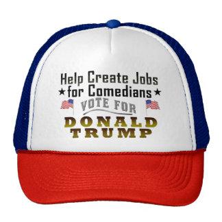 Funny Donald Trump Jobs for Comedians Cap