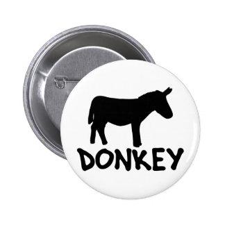 funny donkey shirt 6 cm round badge