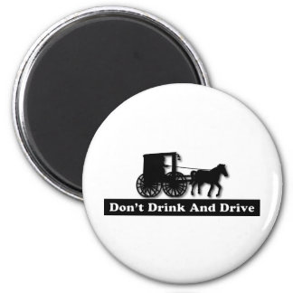 Funny Don't Drink and Drive 6 Cm Round Magnet
