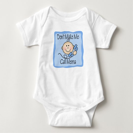 Funny Don't Make Me Call Mema Baby Bodysuit