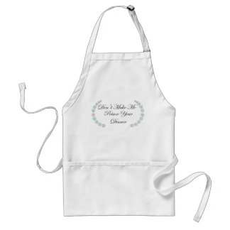 Funny Don't Make Me Poison Your Dinner Apron