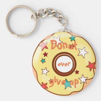 "Funny ""Donut ever give up"" Basic Round Button Key Ring"