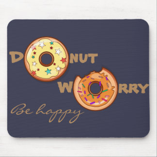 """Funny """"Donut worry, be happy""""