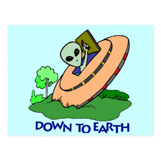 Funny Down To Earth Alien T-shirts Gifts Postcard