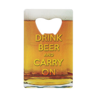 Funny drink beer and carry on