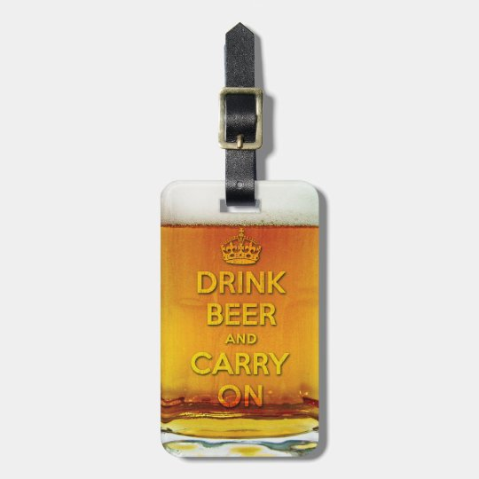Funny drink beer and carry on luggage tag
