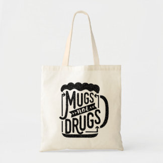 Funny Drinkers Beer Mugs Not Drugs Typography