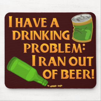 Funny Drinking Beer Mouse Pad