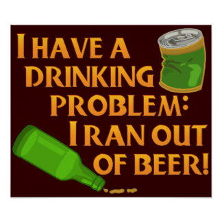 Funny Drinking Beer Poster