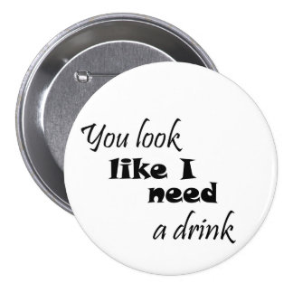 Funny drinking gift wine gifts humor joke buttons