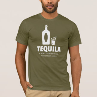 Funny Drinking Tequila Forget Your Name T-Shirt