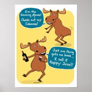 Funny Drunk Dancing Moose Poster
