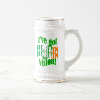 Funny Dublin vision St Patrick's day Beer Stein
