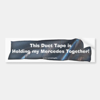 Funny Duct Tape Bumper Sticker for Mercedes Cars