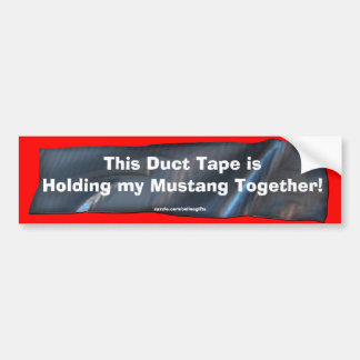 Funny Duct Tape Bumper Sticker for Mustang Cars