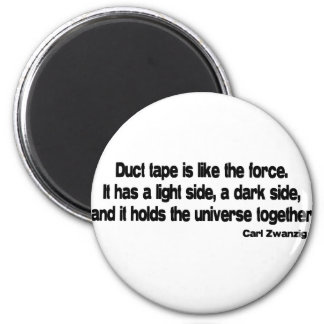 Funny Duct Tape quote 6 Cm Round Magnet