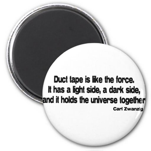 Funny Duct Tape quote Fridge Magnets