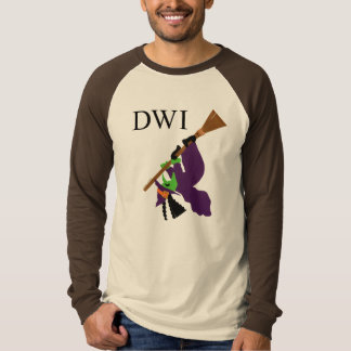 Funny DWI Witch T-shirt