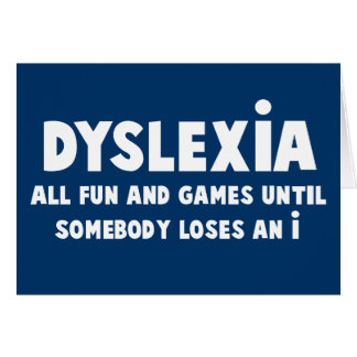 Funny dyslexia greeting card