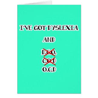 Funny Dyslexia / O.C.D. Design Greeting Card