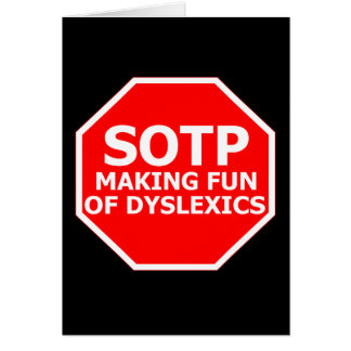 Funny dyslexia sign card