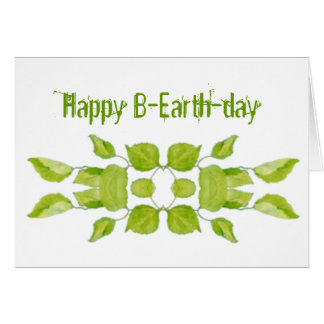 Funny Earth Day Apr 22,  Birthday,100 % Recycled Card