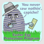 Funny Easter Egg Protection Program Square Sticker