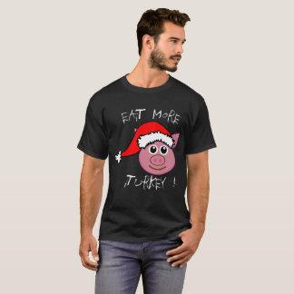 Funny Eat More Turkey Pig Christmas T-Shirt