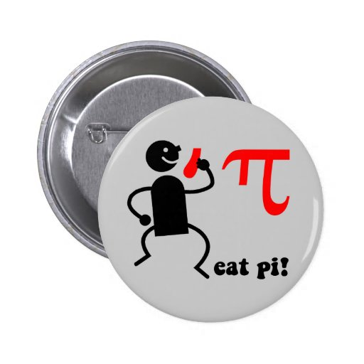 Funny eat pi pinback buttons