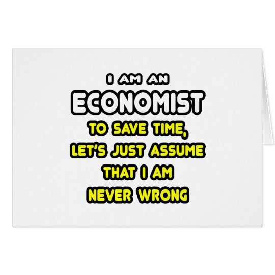 Funny Economist T-Shirts and Gifts Card
