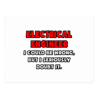 Funny Electrical Engineer .. Doubt It Postcard