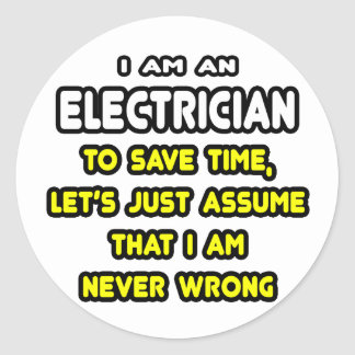 Funny Electrician T-Shirts and Gifts Round Stickers